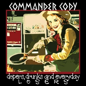Dopers, Drunks And Everyday Losers album cover