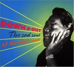 Down & Out: The Sad Soul Of The Black So... album cover