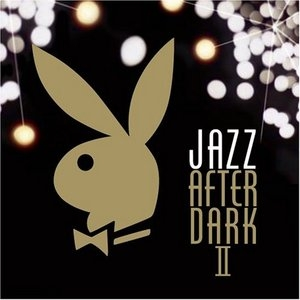 Playboy Jazz After Dark II album cover