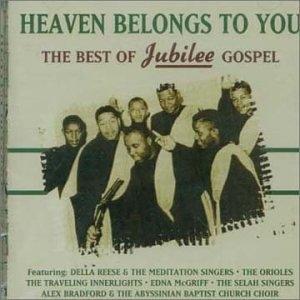 Heaven Belongs To You-The Best Of Jubilee Gospel album cover