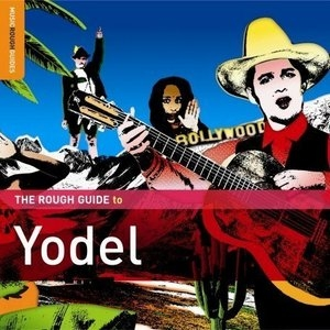 The Rough Guide To Yodel album cover