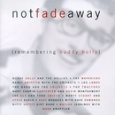 Not Fade Away (Rememberin... album cover