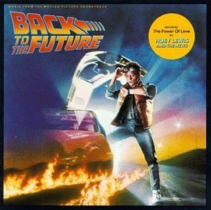 Back To The Future: Music From The Motion Picture Soundtrack album cover