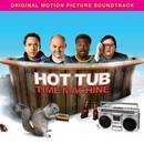 Hot Tub Time Machine (Ori... album cover