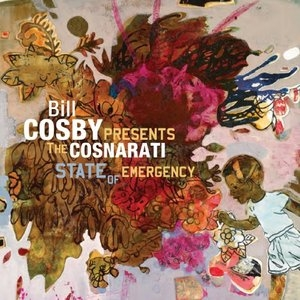 Bill Cosby Presents: The Cosnarati State Of Emergency album cover