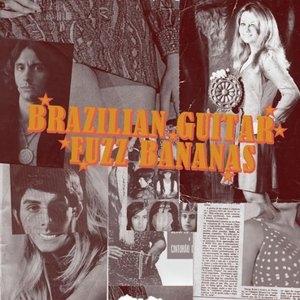 Brazilian Guitar Fuzz Bananas album cover