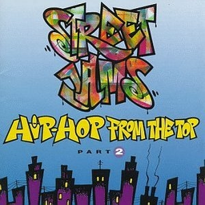 Street Jams: Hip-Hop From The Top, Part2 album cover