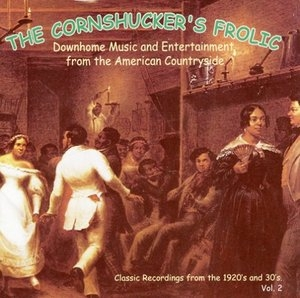 The Cornshucker's Frolic Vol.2 album cover