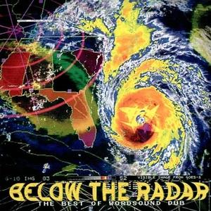 Below The Radar: The Best Of Wordsound Dub album cover