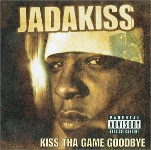 Kiss Tha Game Goodbye album cover
