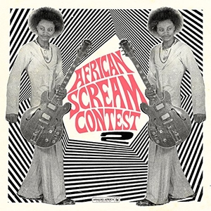 African Scream Contest 2: Benin 1963-1980 (Analog Africa No. 26) album cover