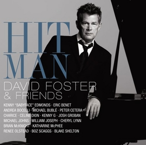 Hit Man: David Foster And Friends album cover