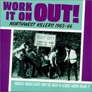 Work It On Out!: Northwes... album cover