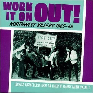 Work It On Out!: Northwest Killers 1965-66 (Vol.3) album cover