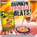 Drunken Cerealkiller Beat... album cover