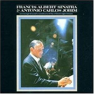 Francis Albert Sinatra & Antonio Carlos Jobim album cover