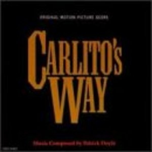 Carlito's Way: Original Motion Picture Score album cover