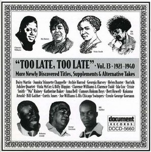 Too Late Too Late Vol.13 1921-1940 album cover