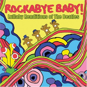 Rockabye Baby! Lullaby Renditions Of The Beatles album cover
