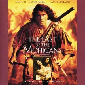The Last Of The Mohicans: Original Motion Picture Soundtrack album cover