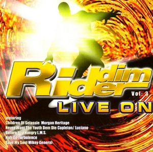Riddim Rider, Vol. 3: Live On album cover