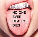 NO_ONE EVER REALLY DIES album cover