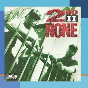 2nd II None album cover