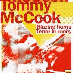 Blazing Horns~ Tenor In Roots album cover