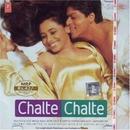 Chalte Chalte album cover