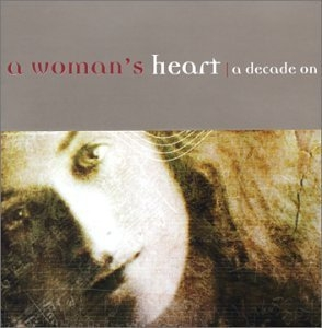 A Woman's Heart: A Decade On album cover
