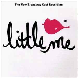Little Me: The New Broadway Cast Recording album cover