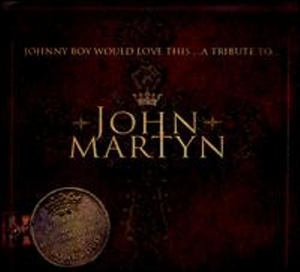 Johnny Boy Would Love This... A Tribute To John Martyn album cover