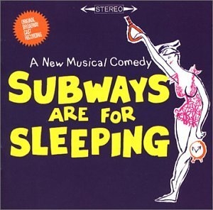Subways Are for Sleeping (1962 Original Broadway Cast) album cover