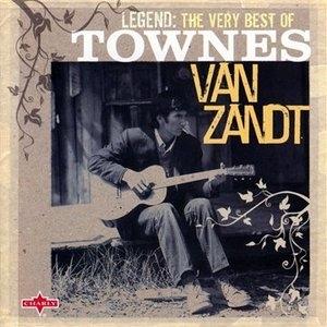 Legend: The Very Best Of Townes Van Zandt album cover