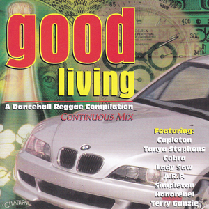 Good Living: A Dancehall Reggae Compilation (Continuous Mix) album cover
