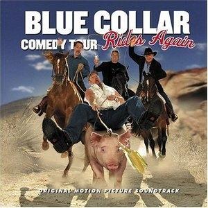 Blue Collar Comedy Tour Rides Again album cover