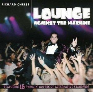 Lounge Against The Machine album cover