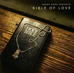 Snoop Dogg Presents Bible Of Love album cover