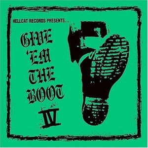Hellcat Records Presents...Give 'Em The Boot IV album cover