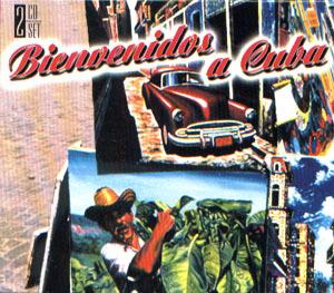 Bienvenidos A Cuba album cover