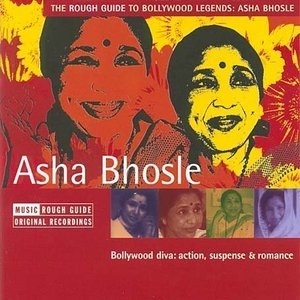 The Rough Guide To Bollywood Legends: Asha Bhosle album cover