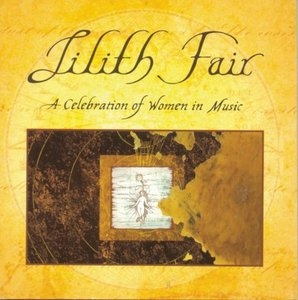 Lilith Fair: A Celebration Of Women In Music album cover