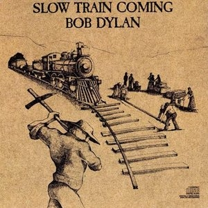 Slow Train Coming album cover