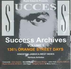 Rupie Edwards Presents: Success Archives 136 ½ Orange Street Days album cover