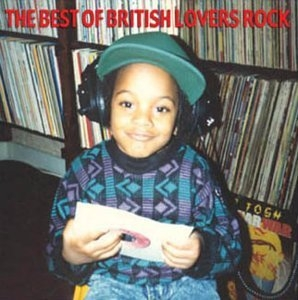 The Best Of British Lovers Rock album cover