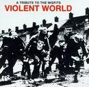 Violent World: A Tribute ... album cover