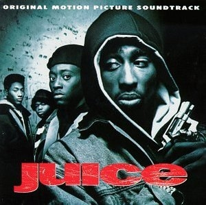 Juice: Original Motion Picture Soundtrack album cover