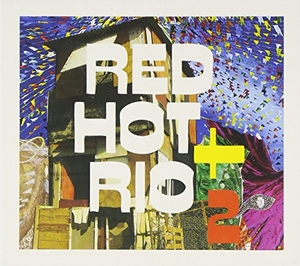 Red Hot + Rio 2 album cover