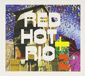 Red Hot + Rio 2 album cover