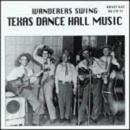 Wanderers Swing-Texas Dan... album cover